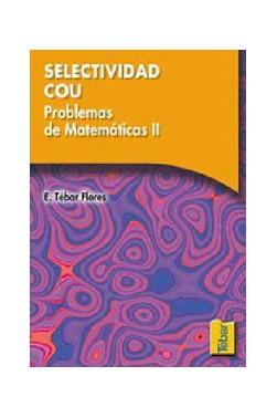 Selectividad COU - Problemas de Matemáticas - Tomo II