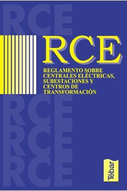 RCE. Reglamento sobre Centrales Eléctricas, Subestaciones y Centros de Transformación
