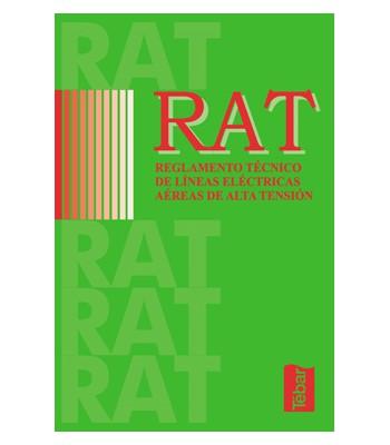RAT. Reglamento Técnico de Líneas Eléctricas Aéreas de Alta Tensión