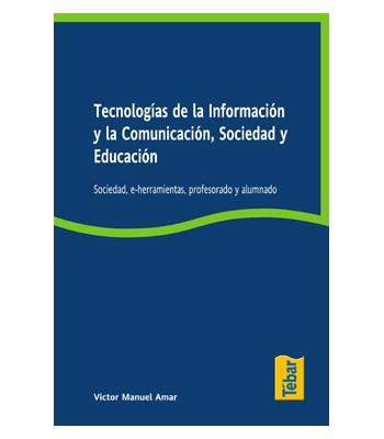 Tecnologías de la información y la Comunicación, Sociedad y Educación