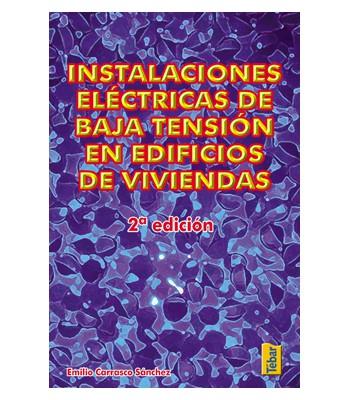 Instalaciones Eléctricas de Baja Tensión en Edificios de Viviendas (2ºEdición)