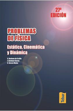 Problemas de Física: Estática, Cinemática y Dinámica.