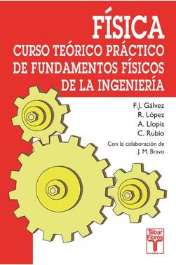 Física: Curso Teórico-Práctico de Fundamentos Físicos de la Ingeniería