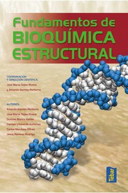 Fundamentos de Bioquímica Estructural 2ºEdición