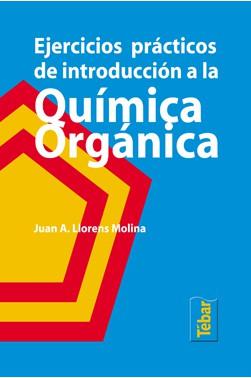 Ejercicios Prácticos de Introducción a la Química Orgánica