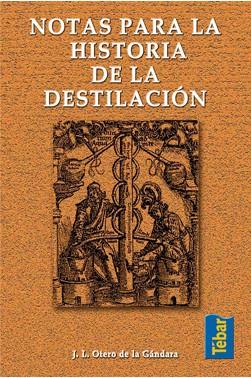 Notas para la Historia de la Destilación