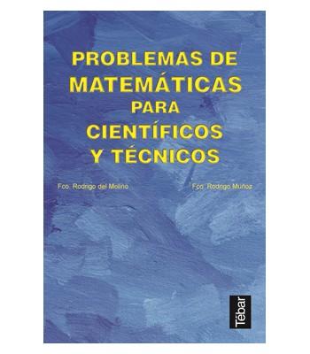 Problemas de Matemáticas para Científicos y Técnicos