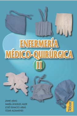 Enfermería Médico-Quirúrgica - Tomo II