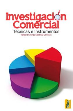 Investigación Comercial Técnicas e instrumentos