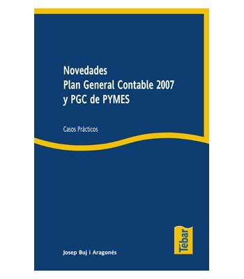 Novedades Plan General Contable 2007 y PGC de PYMES Casos prácticos.