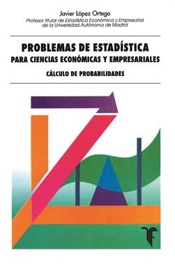 Problemas de Estadística para Ciencias Económicas y Empresariales