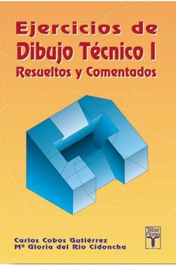 Ejercicios de Dibujo Técnico I - Resueltos y Comentados
