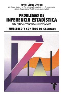 Problemas de Inferencia Estadística para Ciencias Económicas y Empresariales