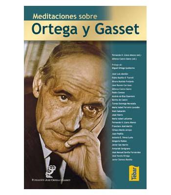 Meditaciones sobre Ortega y Gasset