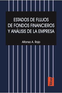 Estados de Flujos de Fondos Financieros y Análisis de la Empresa
