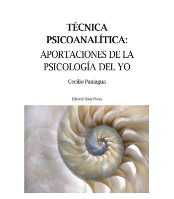 Técnica psicoanalítica: aportaciones de la Psicología del yo