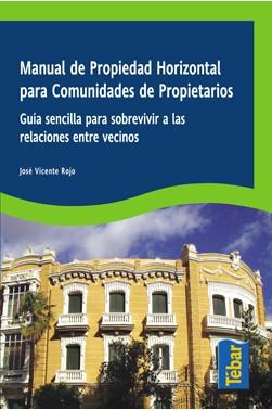Manual de Propiedad Horizontal para Comunidades de Propietarios