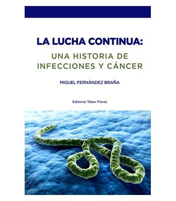 La lucha continua: una historia de infecciones y cáncer