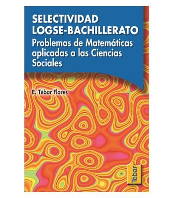 Selectividad LOGSE- Problemas de Matemáticas I