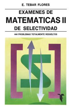 Exámenes de Matemáticas II de Selectividad