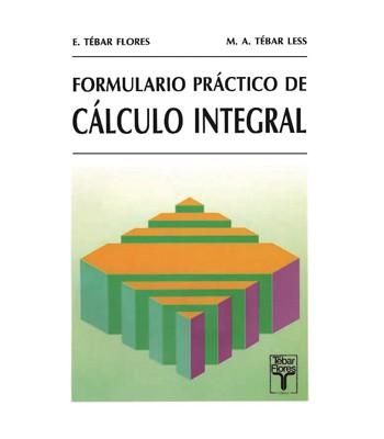 Formulario Práctico de Cálculo Integral