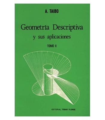 Geometría Descriptiva y sus Aplicaciones II