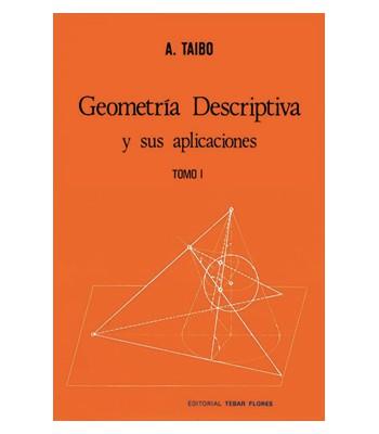 Geometría Descriptiva y sus Aplicaciones