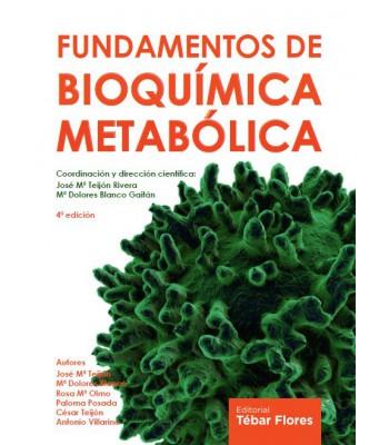Fundamentos de Bioquímica Metabólica - 4ª Edición