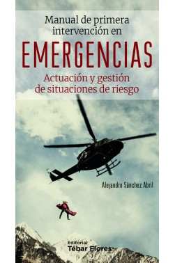 Manual de Primera Intervención en Emergencias