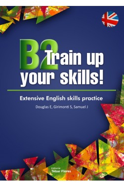 B2 Train up your skills!