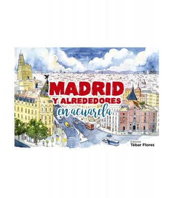 Madrid y alrededores en acuarelas