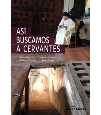 Así buscamos a Cervantes