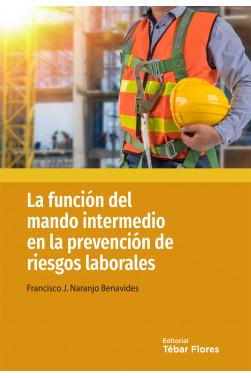 La función del mando intermedio en la prevención de riesgos laborales