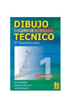 Dibujo Técnico. Cuadernos de Actividades 2º Bachillerato - Vol. 1