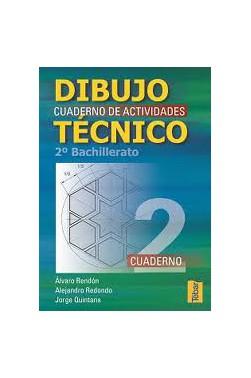 Dibujo Técnico. Cuadernos de Actividades 2º Bachillerato - Vol. 2