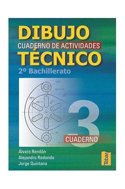 Dibujo Técnico. Cuadernos de Actividades 2º Bachillerato - Vol. 3