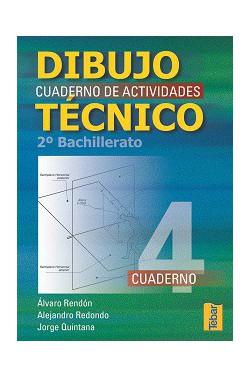 Dibujo Técnico. Cuadernos de Actividades 2º Bachillerato - Vol. 4