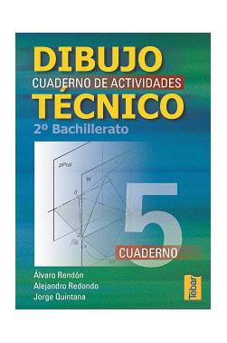 Dibujo Técnico. Cuadernos de Actividades 2º Bachillerato - Vol. 5