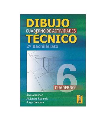 Dibujo Técnico. Cuadernos de Actividades 2º Bachillerato - Vol. 6