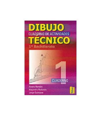 Cuadernos del Alumno de Dibujo Técnico para 1ºCurso de Bachillerato - Vol. 1