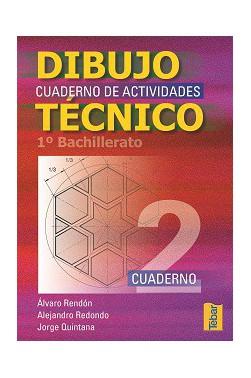 Cuadernos del Alumno de Dibujo Técnico para 1ºCurso de Bachillerato - Vol. 2