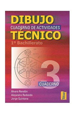 Cuadernos del Alumno de Dibujo Técnico para 1ºCurso de Bachillerato - Vol. 3