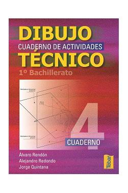 Cuadernos del Alumno de Dibujo Técnico para 1ºCurso de Bachillerato - Vol. 4
