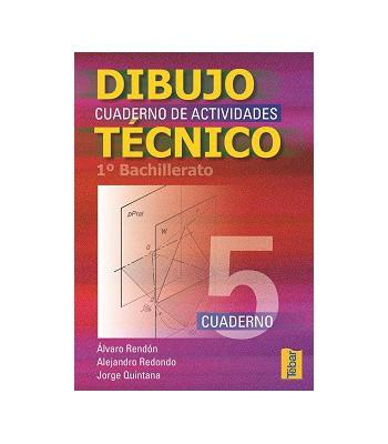 Cuadernos del Alumno de Dibujo Técnico para 1ºCurso de Bachillerato - Vol. 5