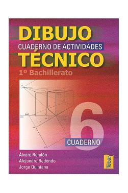 Cuadernos del Alumno de Dibujo Técnico para 1ºCurso de Bachillerato - Vol. 6